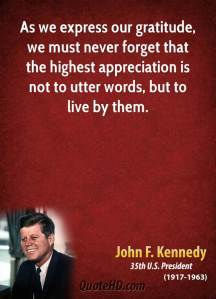 john-f-kennedy-president-quote-as-we-express-our-gratitude-we-must-never-forget-that